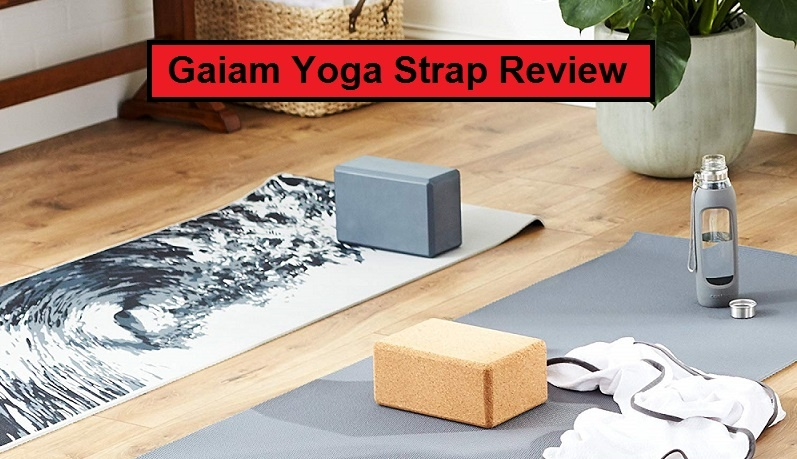 Gaiam Yoga Strap Review