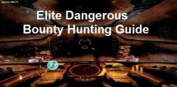 Elite Dangerous Bounty Hunting Guide 2019