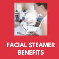 facial steamer benefits