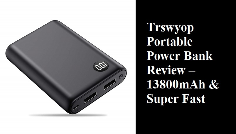 Trswyop Portable Power Bank Review