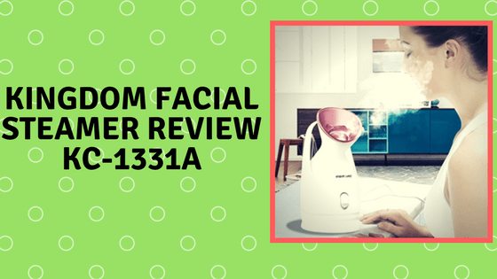 kingdom facial steamer Review