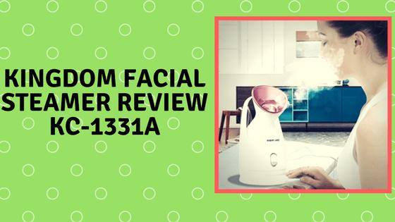 kingdom facial steamer Review