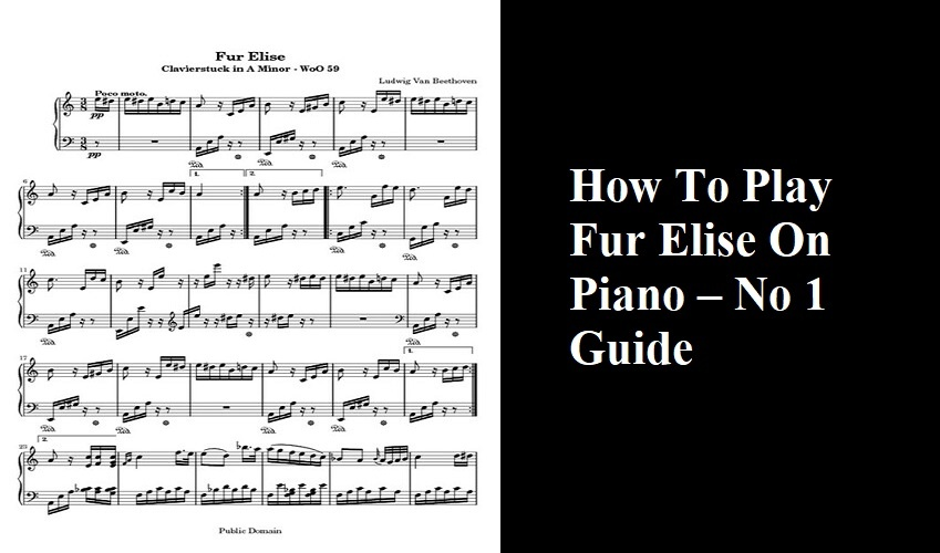 How To Play Fur Elise On Piano