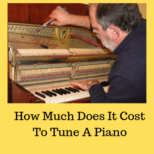 The A to Z Guide On How Much Does It Cost To Tune A Piano ...