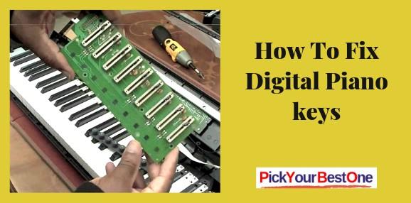 How to fix digital piano keys