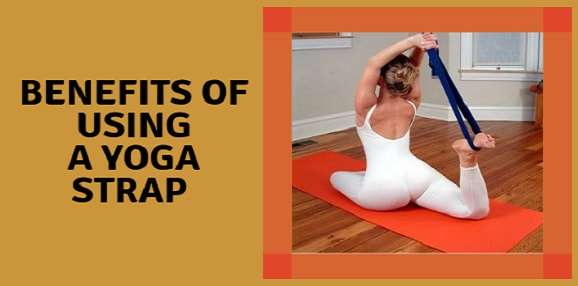 benefits of using a yoga strap