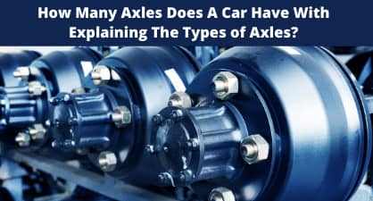 How Many Axles Does A Car Have